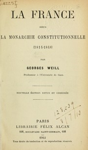 Cover of: La France sous la Monarchie Constitutionnelle (1814-1848)