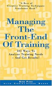 Cover of: Managing The Front-End Of Training | Bob Pike