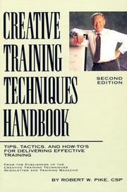 Creative training techniques handbook by Pike, Robert W.
