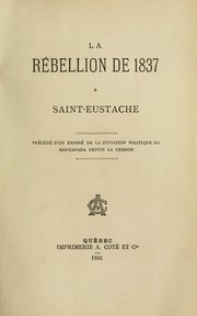 Cover of: La rébellion de 1837 à Saint-Eustache