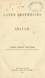 Cover of: The later prophecies of Isaiah |