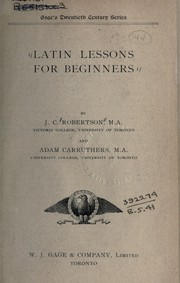 Cover of: Latin lessons for beginners | J. C. Robertson