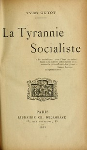Cover of: La tyrannie socialiste