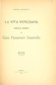 La vita veneziana nelle opere di Gian Francesco Busenello
