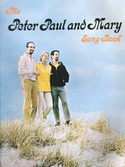 Cover of: The Peter Paul and Mary Song Book