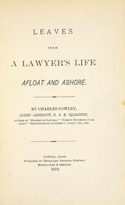 Cover of: Leaves from a lawyer's life afloat and ashore