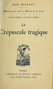 Cover of: Le crépuscule tragique