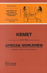 Cover of: Kemet and the African worldview | Association for the Study of Classical African Civilizations. Conference