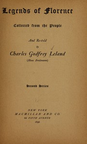Cover of: Legends of Florence | Charles Godfrey Leland