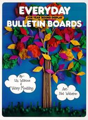 Cover of: Everyday Bulletin Boards | Liz Wilmes, Vohny Moehling