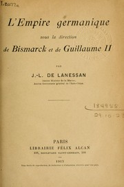 Cover of: L'Empire germanique sous la direction de Bismarck et de Guillaume II