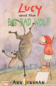 Cover of: Lucy and the Big Bad Wolf (A Young Lion Storybook)