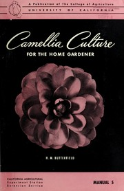 Cover of: Camellia culture for the home gardener
