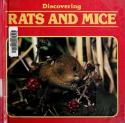 Cover of: Discovering rats and mice | Jill Bailey