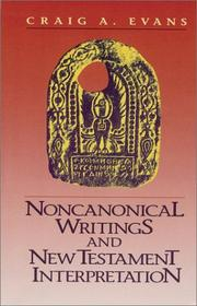 Cover of: Noncanonical writings and New Testament interpretation