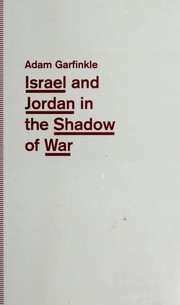 Cover of: Israel and Jordan in the shadow of war