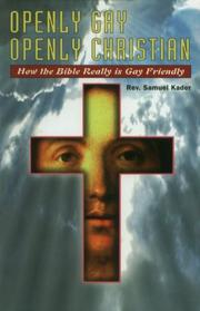Cover of: Openly gay, openly Christian