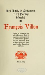 Les lais, le testament et les poésies diverses de François Villon