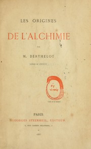 Cover of: Les origines de l'alchimie