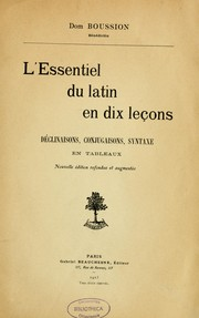 Cover of: L'Essentiel du latin en dix leçons | R. Boussion