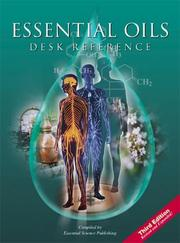 Cover Of: Essential Oils Desk Reference (3rd Edition) | Essential Science  Pub.