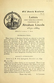 Cover of: Letters and miscellaneous writings of Abraham Lincoln, 1850-1864