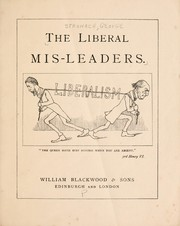 Cover of: The liberal mis-leaders | George Stronach
