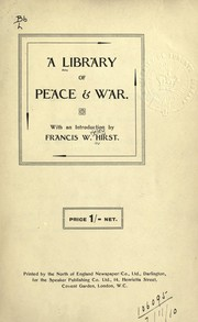 Cover of: A Library of peace [and] war