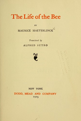 Life of the bee by Maurice Maeterlinck