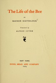 Cover of: Life of the bee by Maurice Maeterlinck