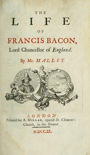 Cover of: The life of Francis Bacon, Lord Chancellor of England