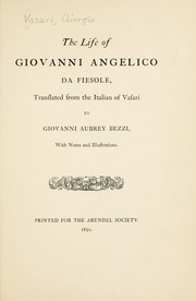 Cover of: The life of Giovanni Angelico da Fiesole