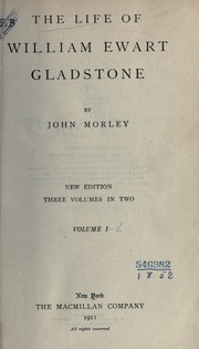 Cover of: The life of William Ewart Gladstone