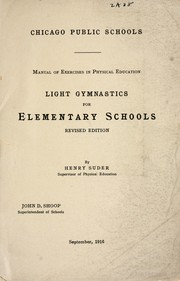 Cover of: Light gymnastics for elementary schools | Henry Suder