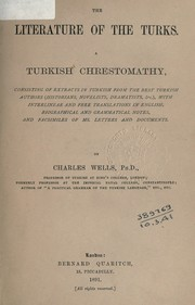 The literature of the Turks by Wells, Charles