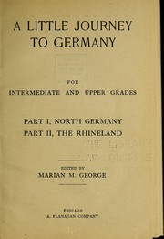 Cover of: A little journey to Germany | George, Marian M.