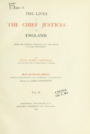 Cover of: The lives of the Chief Justices of England from the Norman Conquest till the death of Lord Tenterden