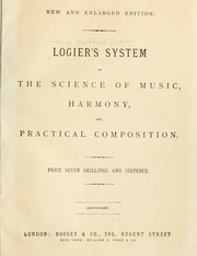 System of the science of music by Johann Bernhard Logier