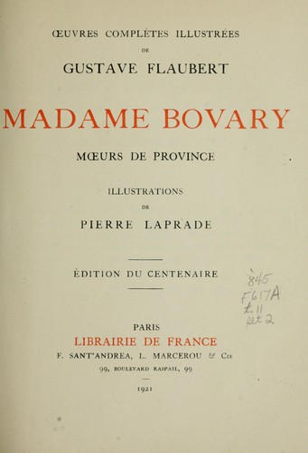 "the comparison of the awakening to madame bovary by kate and gustave In this essay, gustave flaubert's ""madame bovary"" will be compared to the american novel ""the awakening"" by kate chopin first of all, general similarities and differences, such as the historical background, characters."