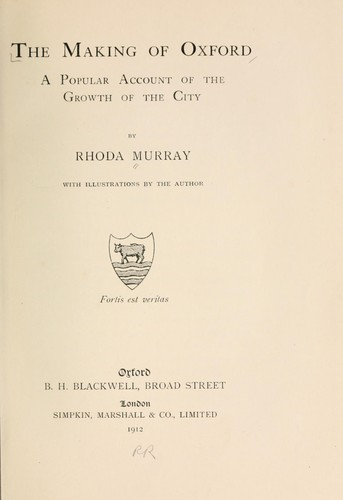 The making of Oxford by Rhoda Murray