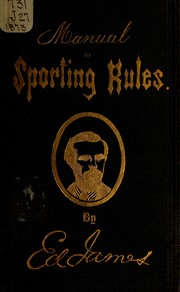 Cover of: Manual of sporting rules | Ed James