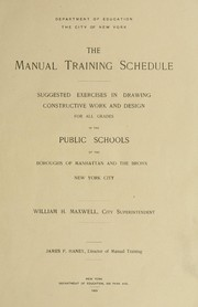 Cover of: The manual training schedule | Maxwell, William Henry