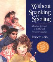 Cover of: Without spanking or spoiling