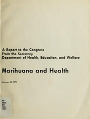 Cover of: Marihuana and health | United States. Department of Health, Education and Welfare.