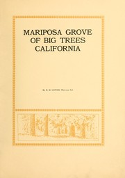 Cover of: Mariposa grove of big trees | B. M. Leitch