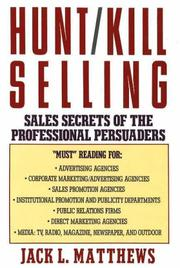 Cover of: Hunt/kill selling | Jack L. Matthews
