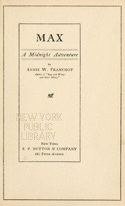 Cover of: Max, a midnight adventure | Annie W. Franchot