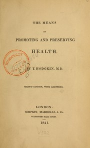 Cover of: The means of promoting and preserving health
