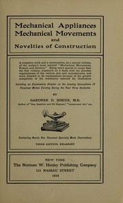 Cover of: Mechanical appliances, mechanical movements and novelties of construction | Gardner Dexter Hiscox