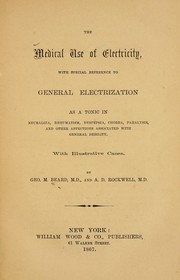 Cover of: The medical use of electricity